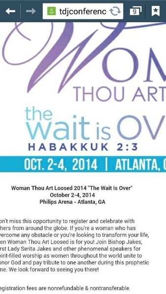 The Woman Thou Art Loosed Conference will take place October 2nd thru ...