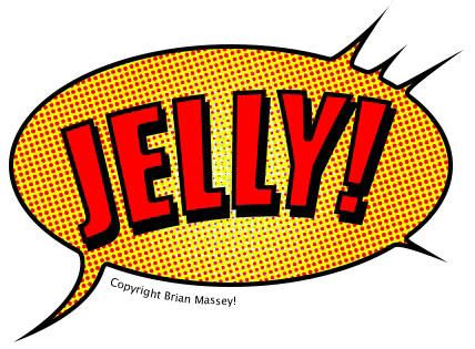 Hungry for Jelly?