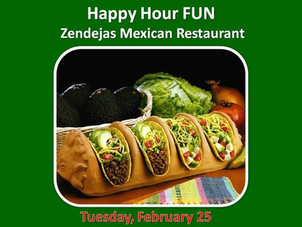 Happy Hour Fun - Zendejas Mexican Restaurant - So Cal FUN ...