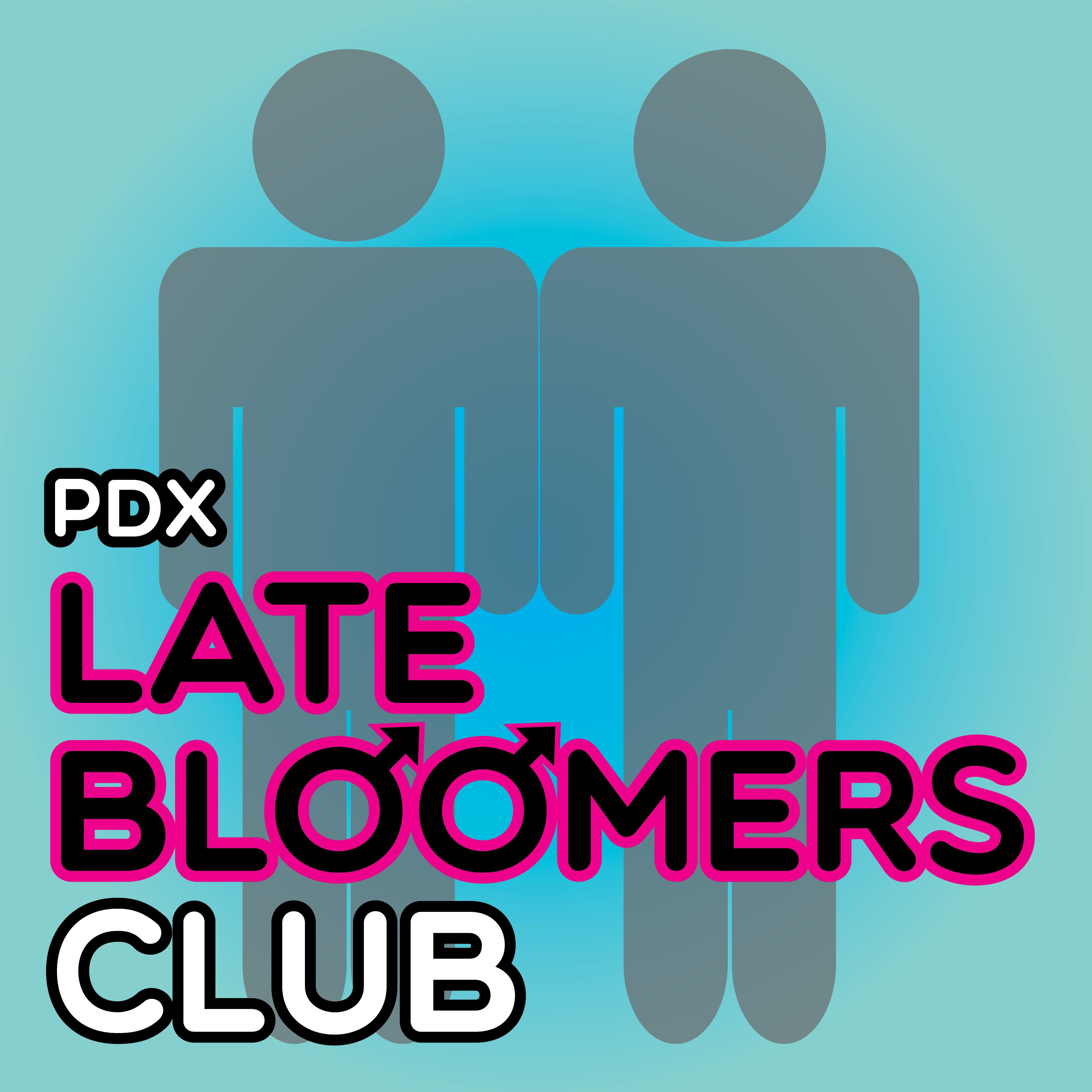 Late bloomer start dating