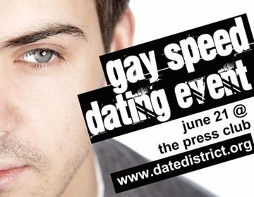Date District is hosting a Gay Speed Dating Event on June 21st.