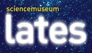The Science Museum Lates are FREE adult only late openings of the Science ...