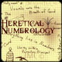 Heretical Numerology