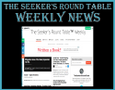 The Seeker's Round Table Weekly News