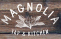 Magnolia Tap & Kitchen