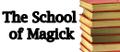 The School of Magick